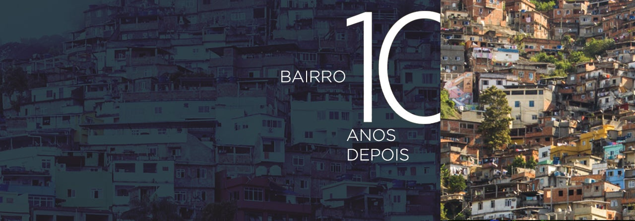 Bairro: Ten Years Later